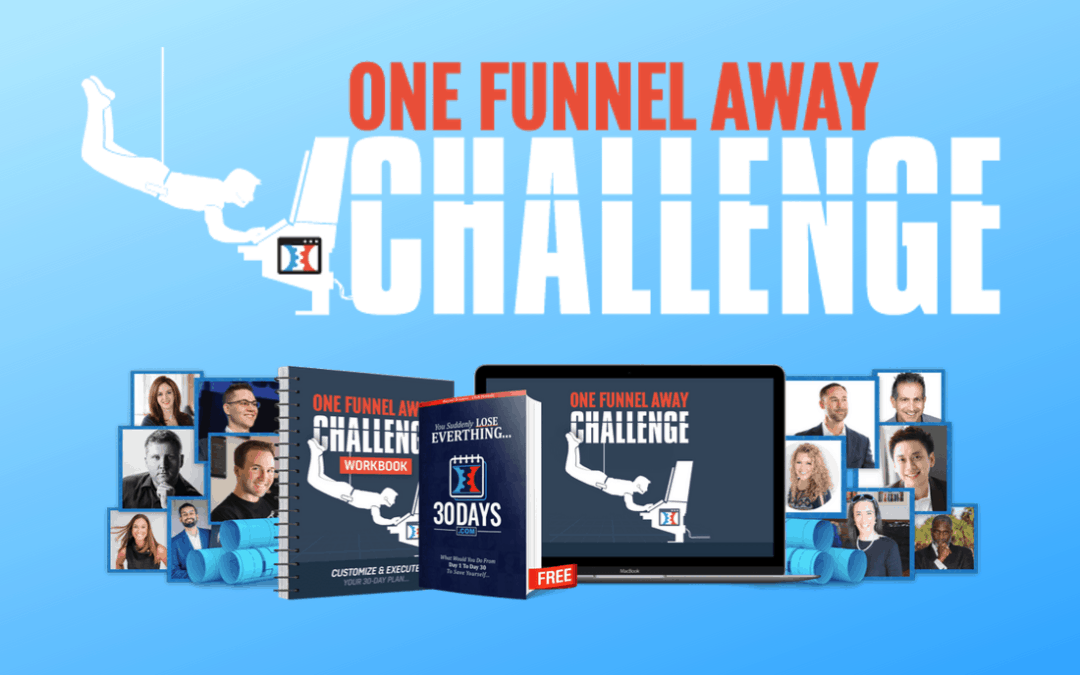 Examine This Report on Clickfunnels 30 Day Challenge