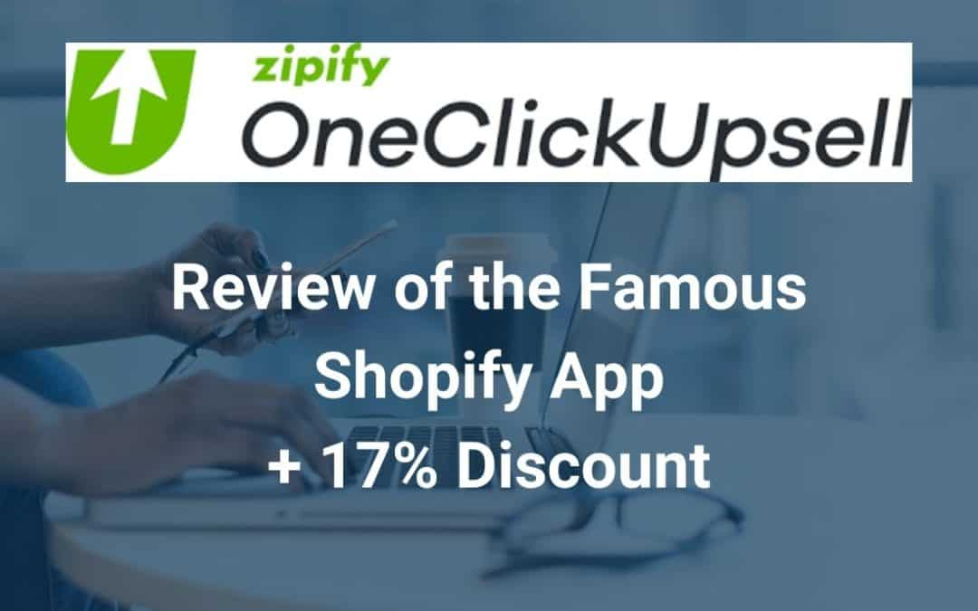 Zipify One Click Upsell Review 2020 Shopify Upsell App